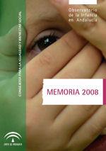 Memoria 2008 Observatorio de la Infancia en Andalucía