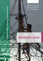 Memoria 2009 Observatorio de la Infancia en Andalucía