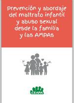 Prevención y abordaje del maltrato infantil y abuso sexual desde la familia y las AMPAS