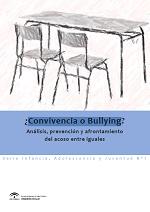 ¿Convivencia o Bullying?: análisis, prevención y afrontamiento del acoso entre iguales