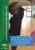 I Plan andaluz de atención integral para personas menores de seis años en situación de dependencia o en riesgo de desarrollarla (2017-2020)