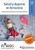 Salud y deporte en femenino: la importancia de mantenerse activa desde la infancia