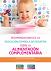Recomendaciones de la Asociación Española de Pediatría sobre la Alimentación Complementaria