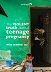The violent truth about teenage pregnancy: what children say