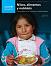 El Estado Mundial de la Infancia 2019: Niños, alimentos y nutrición. Crecer bien en un mundo en transformación. Resumen ejecutivo