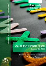 Estado de la Infancia y Adolescencia en Andalucía 2019. Maltrato y Protección