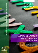 Estado de la Infancia y Adolescencia en Andalucía 2019. Estado de salud y hábitos de vida.