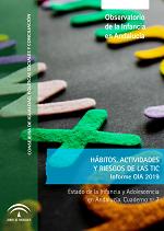 Estado de la Infancia y Adolescencia en Andalucía 2019. Hábitos, actividades y riesgos en las TIC.