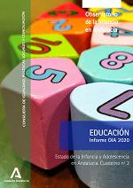 Estado de la Infancia y Adolescencia en Andalucía 2020. Educación
