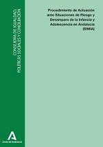 [Resumen ejecutivo] Procedimiento de Actuación ante Situaciones de Riesgo y Desamparo de la Infancia y Adolescencia en Andalucía (SIMIA)