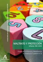 Estado de la Infancia y Adolescencia en Andalucía 2020. Maltrato y protección