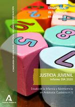 Estado de la Infancia y Adolescencia en Andalucía 2020. Justicia Juvenil