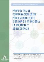 Propuestas de Coordinación entre Profesionales del Sistema de Atención a la Infancia y Adolescencia