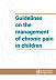 Guidelines on the management of chronic pain in children