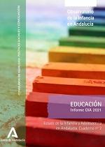 Estado de la Infancia y Adolescencia en Andalucía 2021. Educación